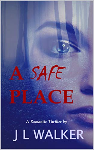 A Safe Place, J.L. Walker