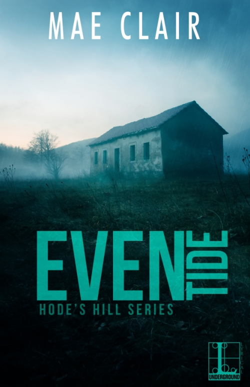 Book cover for Eventide, a Hode's Hill novel by Mae Clair shows an old abandoned house in a wash of blue tones